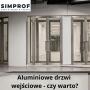 Aluminiowe drzwi wejściowe – czy warto?
