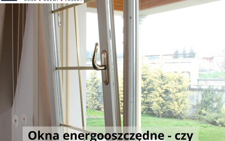 Okna energooszczędne – czy warto inwestować?